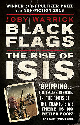 Joby Warrick - Black Flags: The Rise of ISIS (Paperback) 9780552172882