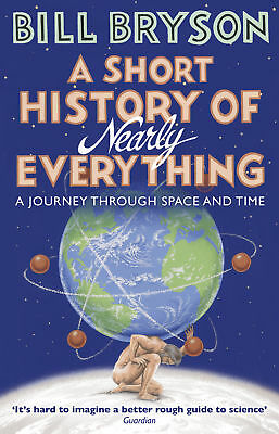 Bill Bryson - A Short History Of Nearly Everything (Paperback) 9781784161859