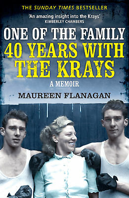 Maureen Flanagan - One of the Family: 40 Years with the Krays (Paperback)