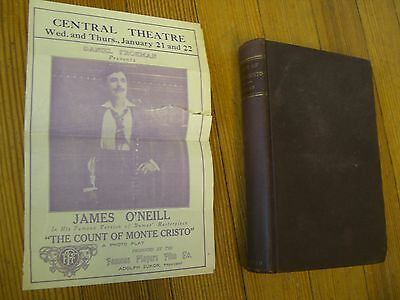 The Count of Monte-Cristo, With Jame O'Neill's Handbill in it from late 1800's.