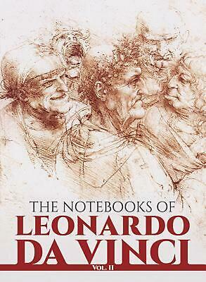 The Notebooks of Leonardo Da Vinci, Vol. II by Leonardo Da Vinci (English) Paper