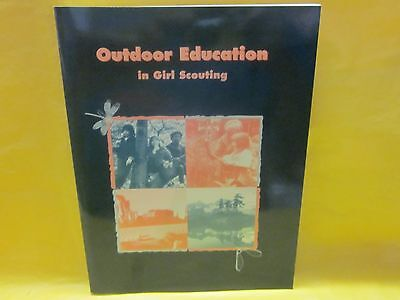 Outdoor Education In Girl Scouting ( New )
