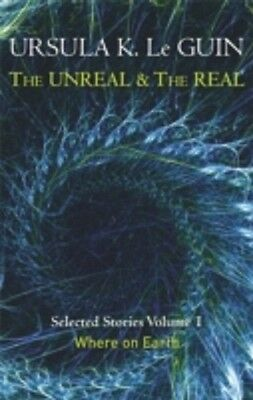 The Unreal And The Real Vol 1 / Ursula K. Le Guin 9781473202832