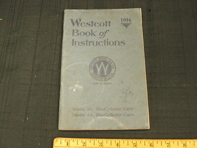 1916 WESTCOTT Mdl 41, 51 Car Owners Instruction Manual RARE