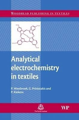 Analytical Electrochemistry in Textiles by P. Westbroek Hardcover Book (English)