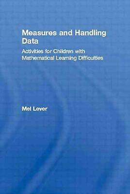 Measures and Handling Data: Activities for Children with Mathematical Learning D