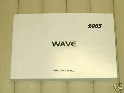 2005 PONTIAC WAVE Owner's Manual - French
