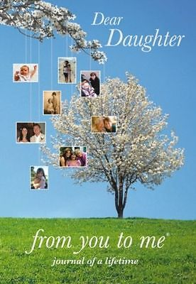Dear Daughter, from you to me (Journal of a Lifetime) (Hardcover)