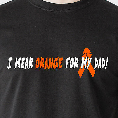 5241134667 I wear orange for my dad! Fight Cancer 25% Donation to Leukemia Funny T