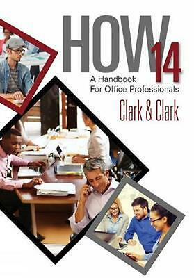 HOW 14: A Handbook for Office Professionals, Spiral bound Version by James L. Cl