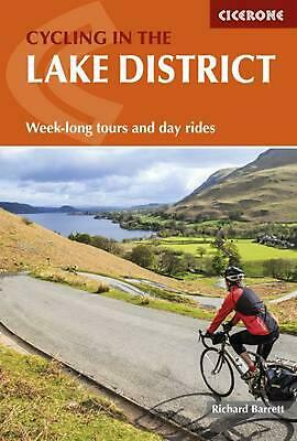 Cycling in the Lake District: Week-long tours and day rides by Richard Barrett P