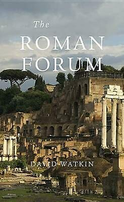 The Roman Forum by David Watkin (English) Paperback Book Free Shipping!