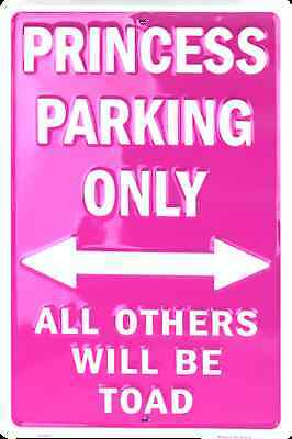 Pink Princess Parking Only All Others Will Be Toad Aluminum Sign Novelty Vanity