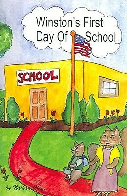 Winston's First Day of School by Nathan Chips Paperback Book