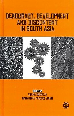 Democracy, Development and Discontent in South Asia by Veena Kukreja Hardcover B