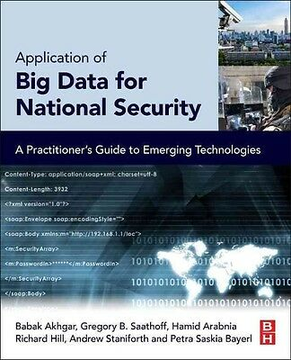 Application of Big Data for National Security by Babak Akhgar
