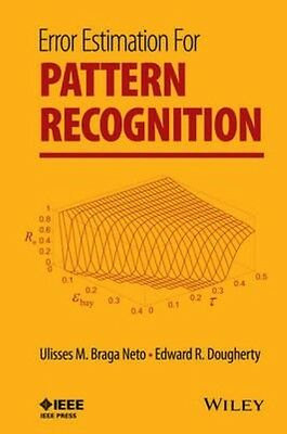 Error Estimation for Pattern Recognition by Neto Ulisses M. Braga Hardcover Book