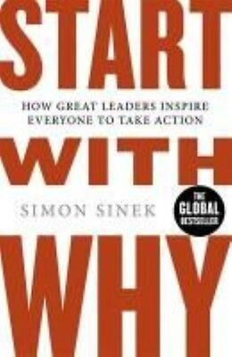 Start with Why by Simon Sinek Paperback Book (English)
