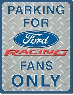 Parking For Ford Racing Fans Only Sign Nascar Oil Garage Man Cave Tools Race