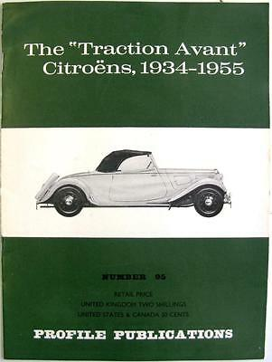 "The "" TRACTION AVANT"" CITROENS 1934-1955  Car Profile Publications No. 95"
