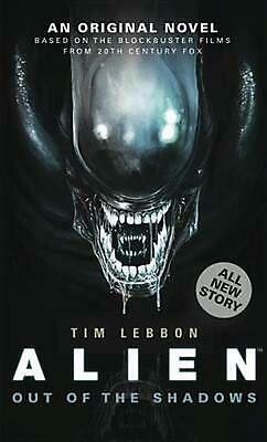 Alien: Out of the Shadows by Tim Lebbon (English) Mass Market Paperback Book Fre