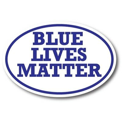 Blue Lives Matter Magnet 4x6 inch Oval Decal Great for Car Truck SUV or Fridge