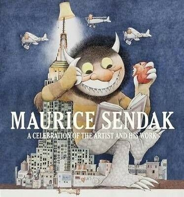 Maurice Sendak: A Celebration of the Artist and His Work by Justin G. Schiller H