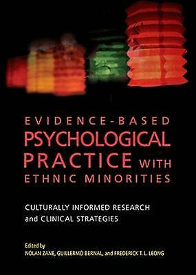 Evidence-Based Psychological Practice with Ethnic Minorities: Culturally Informe