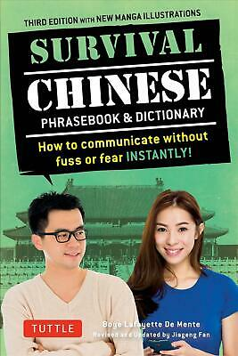 Survival Chinese: How to Communicate Without Fuss or Fear Instantly! (a Mandarin