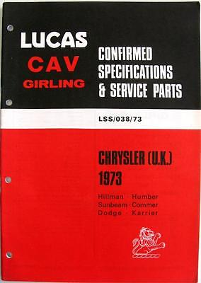 Lucas CHRYSLER UK Electrics - Car Equipment & Spare Parts - 1973 -#LSS/038/73