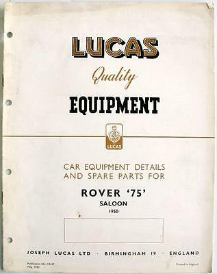 Lucas ROVER 75 Saloon Electrics - Car Equipment & Spare Parts - 1950 - CE527
