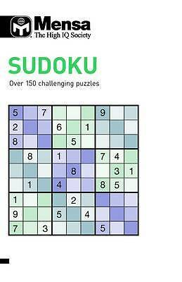 Mensa Sudoku: Over 150 Challenging Puzzles, Tim Dedopulos, New