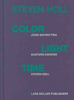 Color, Light, Time by Steven Holl Hardcover Book (English)