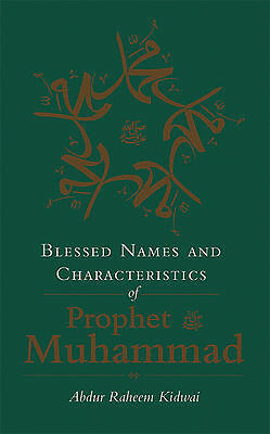 Blessed Names and Characteristics of Prophet Muhammad (peace be upon him)
