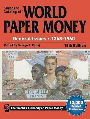 Standard Catalog of World Paper Money, General Issues, 1368-1960 by George S Cuh