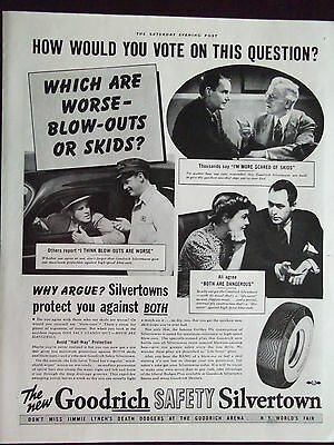 1940 Goodrich Silvertown Tires Which are Worse Blowouts or Skids? Advertisement