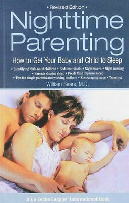 Nighttime Parenting: How to Get Your Baby and Child to Sleep (La Leche League I