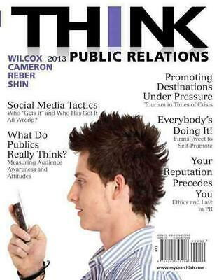 THINK Public Relations: THINK Public Relations_2 2nd Edition by Dennis L. Wilcox