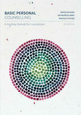 Basic Personal Counselling: A Training Manual for Counsellors with Student Resou