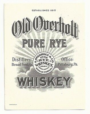 Pre-pro Old Overholt Whiskey Label - Broads Ford, PA