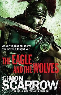 The Eagle and the Wolves, Simon Scarrow, New