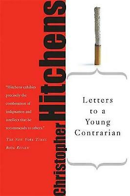 Letters to a Young Contrarian by Christopher Hitchens (English) Paperback Book F