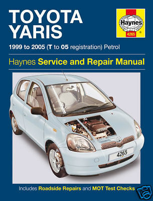 Toyota Yaris Petrol 1999 - 2005 NEW Haynes Manual 4265