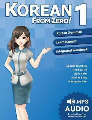Korean From Zero! 1: Master the Korean Language and Hangul Writing System with I