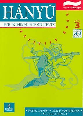 Hanyu for Intermediate Students Stage 3: Activity Book: Stage 3 Activity Book by