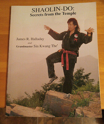 Shaolin-Do: Secrets From The Temple Halladay Kwang Martial Arts Signed Book 1995