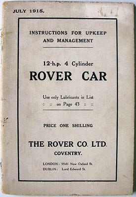 ROVER CAR 12Hp 4Cyl - Car Owners Handbook - July 1915