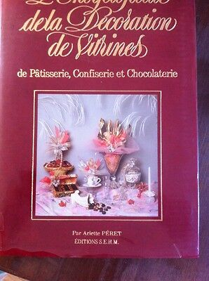 Encyclopedie Decoration Vitrines Patisserie Chocolaterie R 5572
