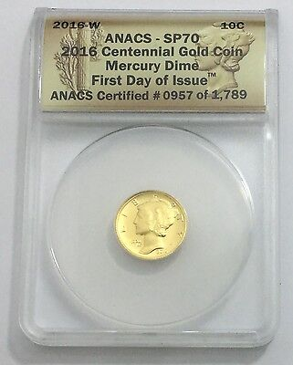 2016-W 10C Mercury Dime Centennial Gold Coin ANACS SP70 (With Display Box)