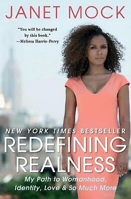 Redefining Realness: My Path to Womanhood, Identity, Love & So Much More by Jane